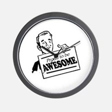 Proud to be Awesome -  Wall Clock