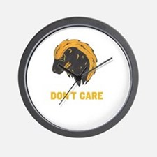 DONT CARE Wall Clock