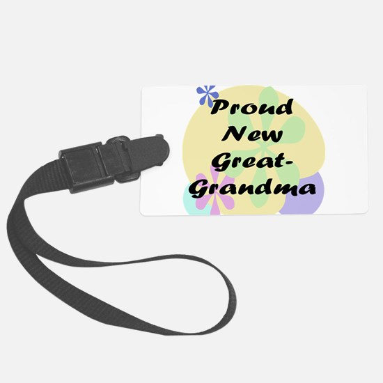 proud new great grandma black.png Luggage Tag