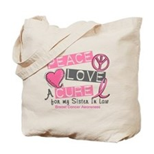 Peace Love A Cure For Breast Cancer Tote Bag