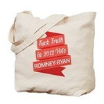 GOP Fuck Truth Tote Bag