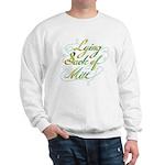Lying Sack of Mitt Sweatshirt