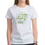 Lying Sack of Mitt Women's T-Shirt