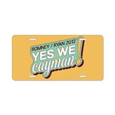 Yes We Cayman! Aluminum License Plate