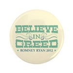 """Believe in Greed 3.5"""" Button (100 pack)"""