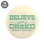 """Believe in Greed 3.5"""" Button (10 pack)"""