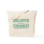 Believe in Greed Tote Bag