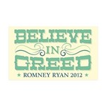 Believe in Greed 35x21 Wall Decal