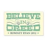 Believe in Greed 20x12 Wall Decal