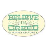 Believe in Greed Sticker (Oval 50 pk)