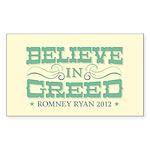 Believe in Greed Sticker (Rectangle)