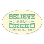 Believe in Greed Sticker (Oval)