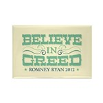 Believe in Greed Rectangle Magnet (10 pack)