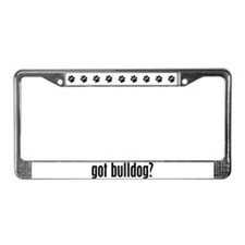 Got Bulldog? License Plate Frame