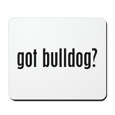 Got Bulldog? Mousepad