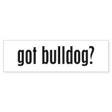 Got Bulldog? Bumper Bumper Sticker
