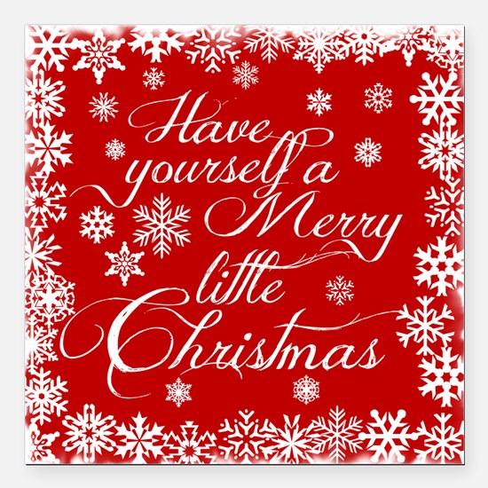 """Merry little Christmas Square Car Magnet 3"""" x 3"""""""