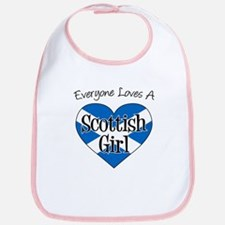 Everyone Loves Scottish Girl Bib
