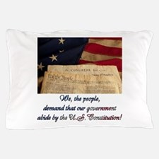 We The People Demand Pillow Case