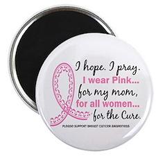 "Hope Pray Wear Pink Breast Cancer 2.25"" Magnet (10"