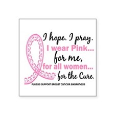 Hope Pray Wear Pink Breast Cancer Square Sticker 3