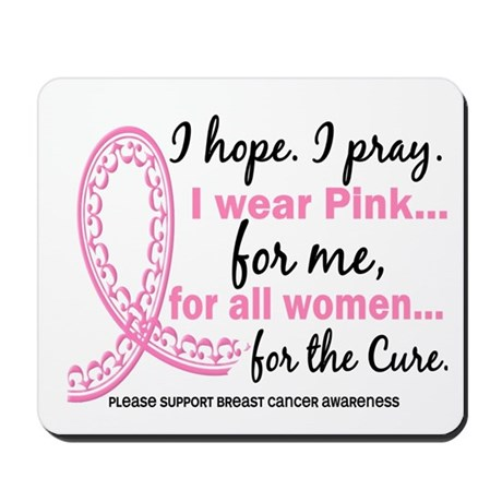 Hope Pray Wear Pink Breast Cancer Mousepad