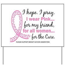 Hope Pray Wear Pink Breast Cancer Yard Sign