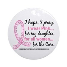 Hope Pray Wear Pink Breast Cancer Ornament (Round)
