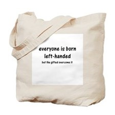 Born Left Handed Tote Bag