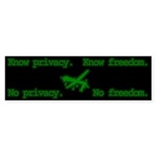 Know privacy. Know peace. Bumper Sticker