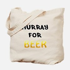 Hurray for Beer Tote Bag