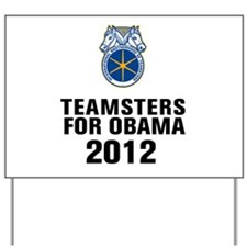 Teamsters For Obama Yard Sign