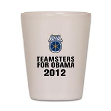 Teamsters For Obama Shot Glass