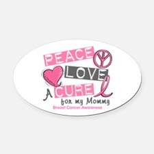 Peace Love A Cure For Breast Cancer Oval Car Magne