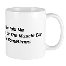 My Wife Told Me To Choose Her Or The Muscle Car I
