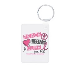 Peace Love A Cure For Breast Cancer Keychains