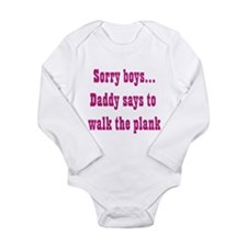 Sorry boys..daddy says to wal Long Sleeve Infant B