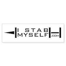I Stab Myself Bumper Sticker