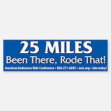25 Miles - Bumper Bumper Bumper Sticker