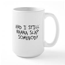 Slap Therapy Mug