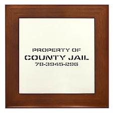Property Of County Jail Framed Tile