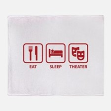 Eat Sleep Theater Throw Blanket