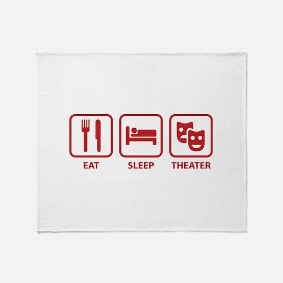 Eat Sleep Theater Throw Blanket