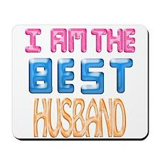 I AM THE BEST HUSBAND Mousepad