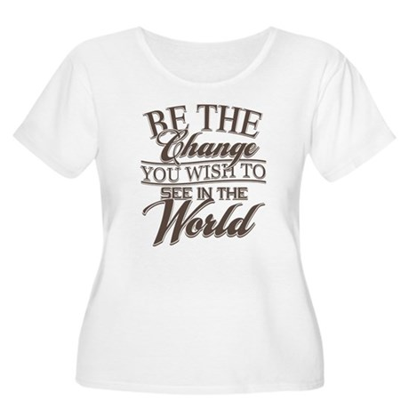 Be The Change Women's Plus Size Scoop Neck T-Shirt