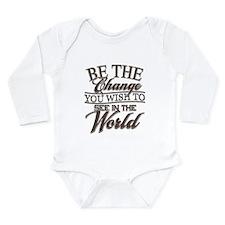 Be The Change Long Sleeve Infant Bodysuit