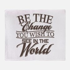 Be The Change Throw Blanket
