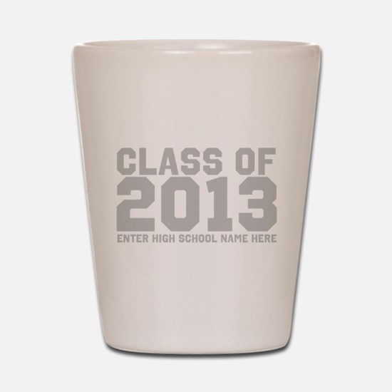 2013 Graduation Shot Glass