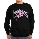 Destroy them with lazers Sweatshirt (dark)
