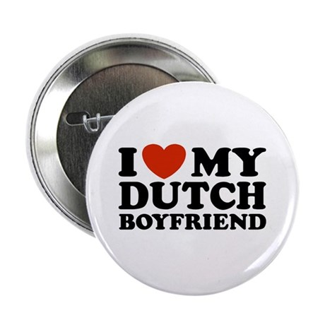 I Love My Dutch Boyfriend Button